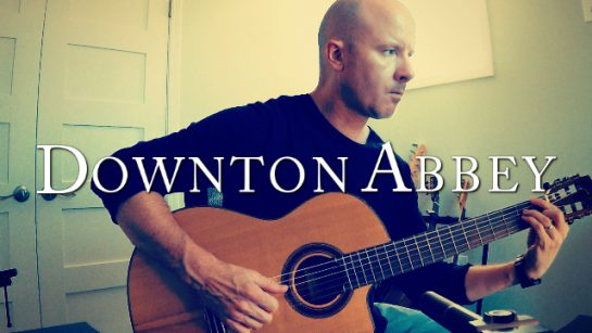 Downton Abbey Theme | fingerstyle guitar